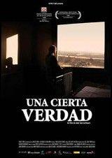 """Una cierta verdad [DVD-Video], de Abel García Roure. Incluye el documental´""""La vida continúa"""" del mismo director. La película fue muy bien recibida en la Seminci 2008, donde compitió por la Espiga de Oro.  L/Bc DVD 791 CIE   http://almena.uva.es/search~S1*spi/?searchtype=Y&searcharg=una+cierta+verdad&searchscope=1&SORT=D&extended=0&SUBMIT=Buscar&searchlimits=&searchorigarg=tuna+cierta+verdad"""