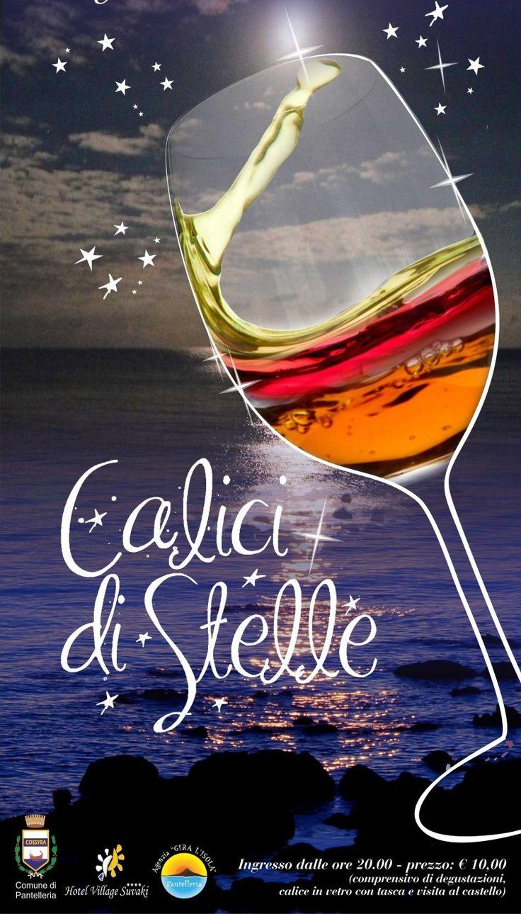 """CALICI DI STELLE: Also this year Pantelleria's Castle houses the edition of """"Calici di stelle"""", a wonderful tasting of wine """"Passito of Pantelleria"""" protected by UNESCO. The event takes place in the magical night of San Lorenzo 10 August, under the shooting stars. - Anche quest'anno il Castello di Pantelleria ospita una nuova edizione di """"Calici di stelle"""", una stupenda degustazione di vino """"Passito di Pantelleria"""", patrimonio immateriale UNESCO. L'evento si svolge il 10 Agosto (S. Lorenzo)"""