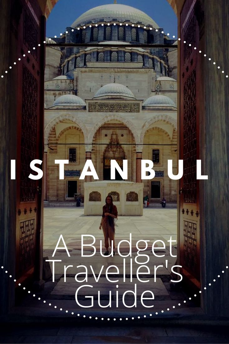 A budget traveller's guide to Istanbul - Plus tips on where to eat and sleep!