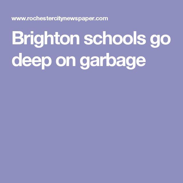 Brighton schools go deep on garbage