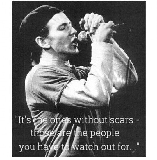 Word. Eddie Vedder quote.