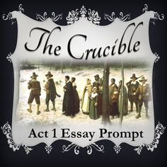 crucible essay prompts