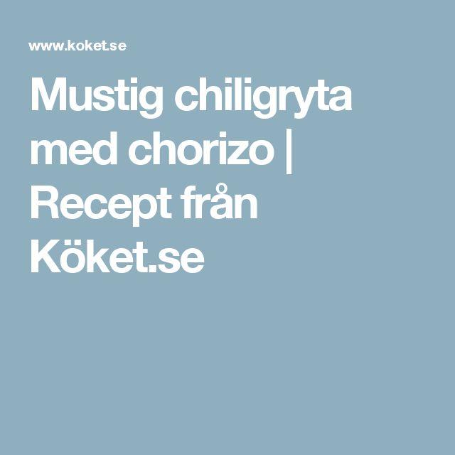 Mustig chiligryta med chorizo | Recept från Köket.se