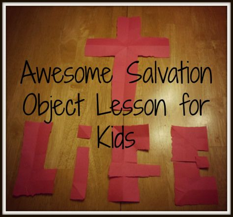 Awesome Salvation Object Lesson for Kids