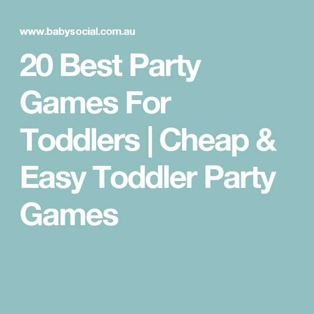 20 Best Party Games For Toddlers | Cheap & Easy Toddler Party Games