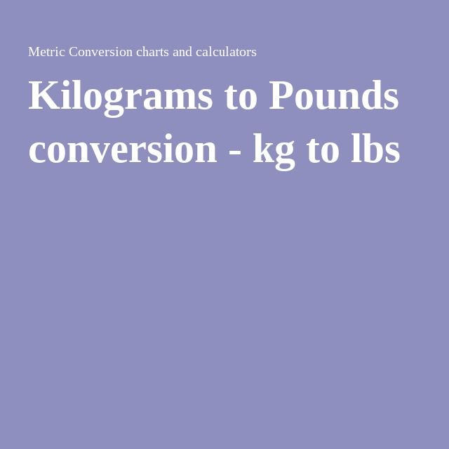 the 25 best pounds to kilograms conversion ideas on
