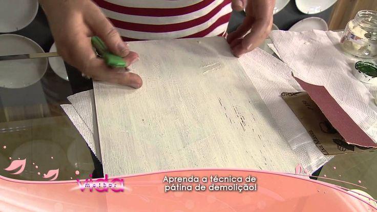 Aprenda a técnica de pátina de demolição!