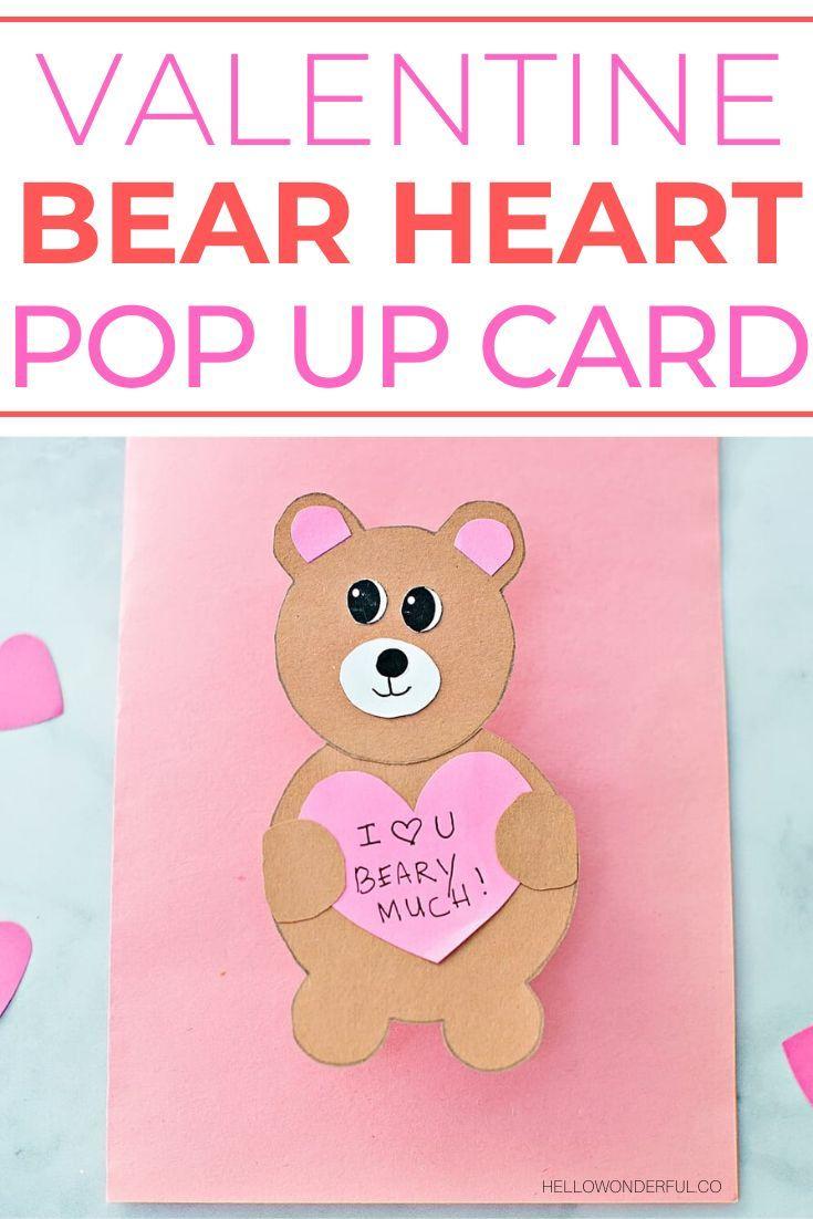 Valentine Bear Card Hello Wonderful Bear Valentines Heart Pop Up Card Craft Activities For Kids