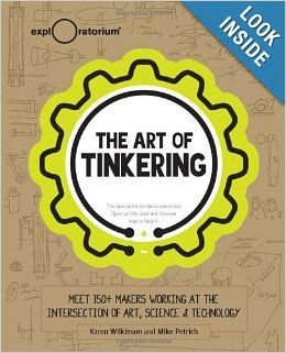 14 best e textile bookspublications images on pinterest wearable the art of tinkering karen wilkinson mike petrich 9781616286095 amazon fandeluxe Gallery