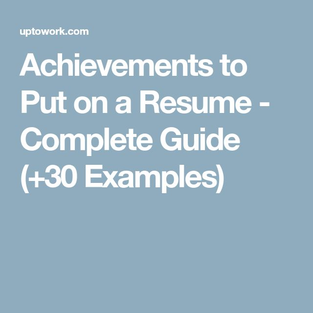 Achievements to Put on a Resume - Complete Guide (+30 Examples)