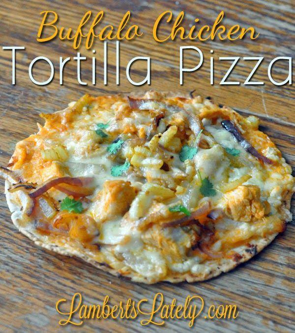 Buffalo Chicken Tortilla Pizza - yum! Such an easy weeknight meal idea.