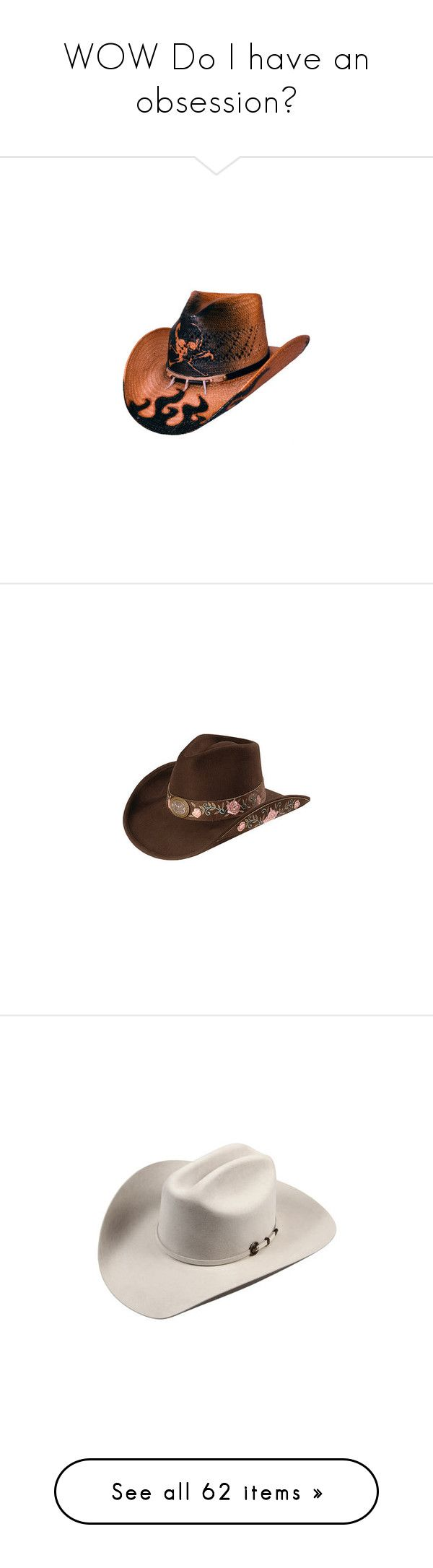 """WOW Do I have an obsession?"" by country-girl-1996 ❤ liked on Polyvore featuring accessories, hats, cowgirl hats, western straw hats, western hats, cowboy hat, western style hats, cowboy hats, felt cowboy hats and silver hat"