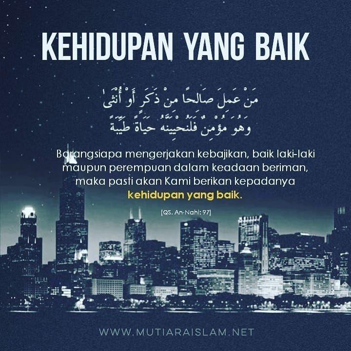 Kehidupan Yang Baik Quotes Kajian Islam Nasehat Tausiyah