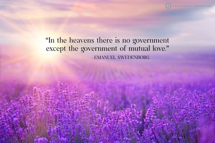 """""""In the heavens there is no government except the government of mutual love.""""  —Emanuel Swedenborg, Heaven and Hell §213  To learn more about this idea, check out our Swedenborg and Life episode, """"The Different Kinds of Angels"""" here: https://www.youtube.com/watch?v=61GUEdk1P88&utm_content=buffer1e82d&utm_medium=social&utm_source=pinterest.com&utm_campaign=buffer"""