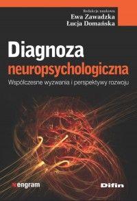 Diagnoza neuropsychologiczna - praca zbiorowa - Książka - Księgarnia internetowa Bonito.pl