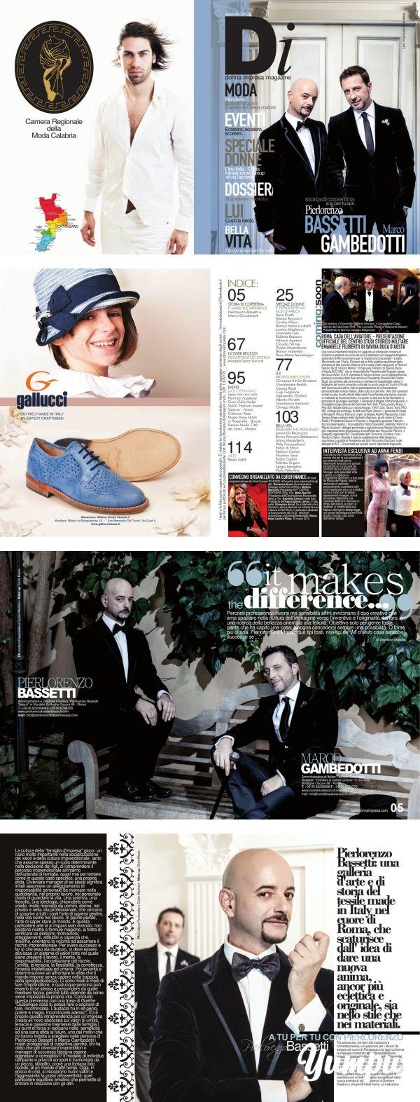 """DONNA IMPRESA MAGAZINE 2013/2014 cover Pierlorenzo Bassetti e Marco Gambedotti - Magazine with 58 pages: """"IT MAKES THE DIFFERENCE"""" Percorsi professionali diversi ma sensibilità affini avvicinano il duo creativo che ama spaziare nella cultura dell'immagine verso l'inventiva e l'originalità. La loro, è una ricerca della bellezza orientata alla felicità. Obiettivo solo per gente tosta, gente che ha capito una cosa: bisogna concedersi sempre una possibilità. O forse più di una. Pierlorenzo e ..."""