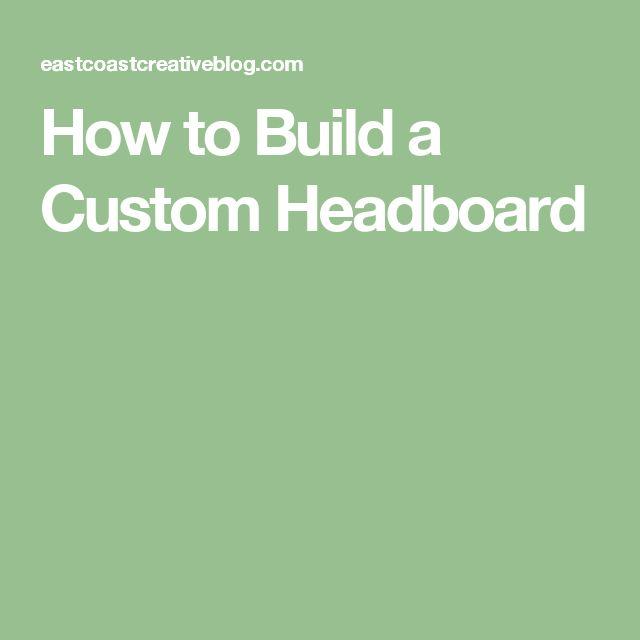 How to Build a Custom Headboard