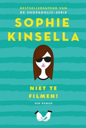 Lees hier de recensie van 'Niet te Filmen!' (Sophie Kinsella)