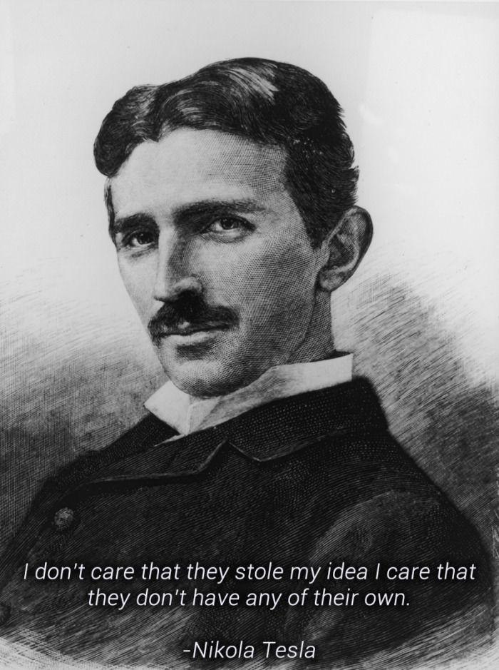 Wise Word From Nikola Tesla De 9 Gag Pinterest