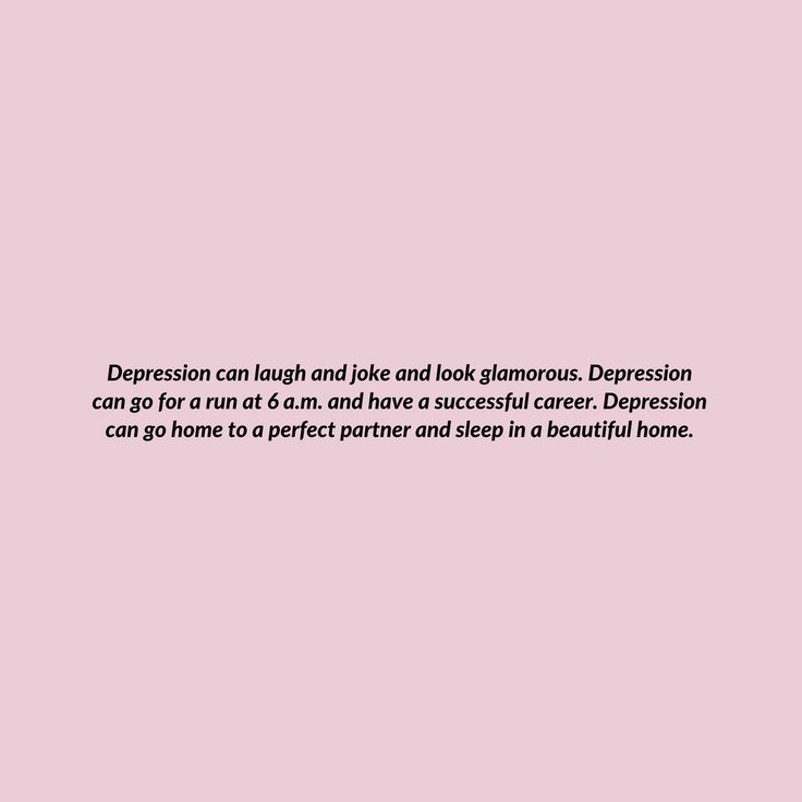 The Truth Is Depression Can Live Anywhere Even the happiest looking people can be depressed. It does not discriminate.