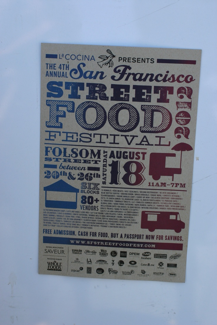 Street Food flyer in San Fran. Love the design, typography, and gradient