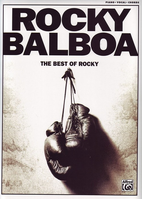 Rocky Balboa: The Best Of Rocky - Piano, Vocal and Guitar. £11.50