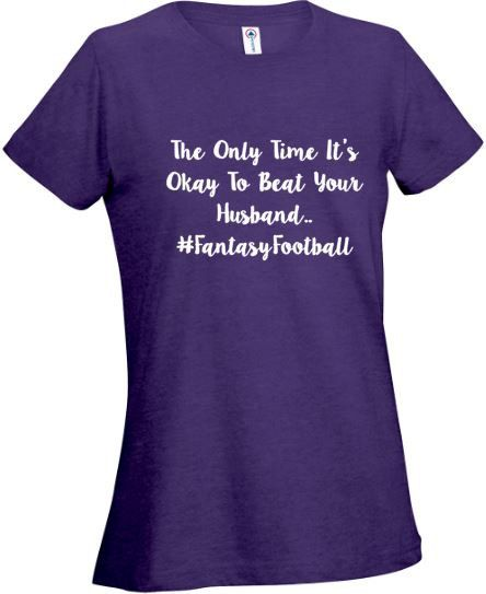 Fantasy Football Wife Beats Husband T-Shirt GREAT GIFT FOR VALENTINES DAY OR WEAR TO A SUPER BOWL PARTY by twobluechihuahuas