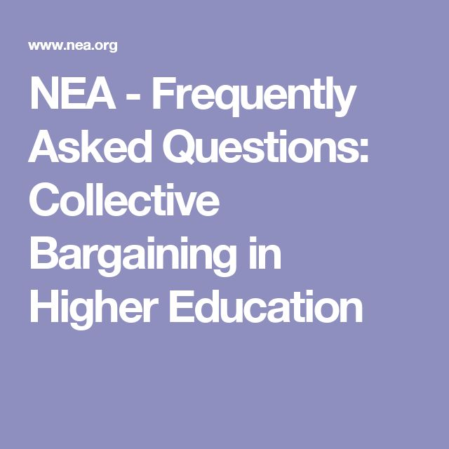 NEA - Frequently Asked Questions: Collective Bargaining in Higher Education
