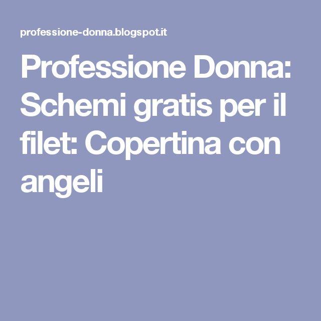 Professione Donna: Schemi gratis per il filet: Copertina con angeli