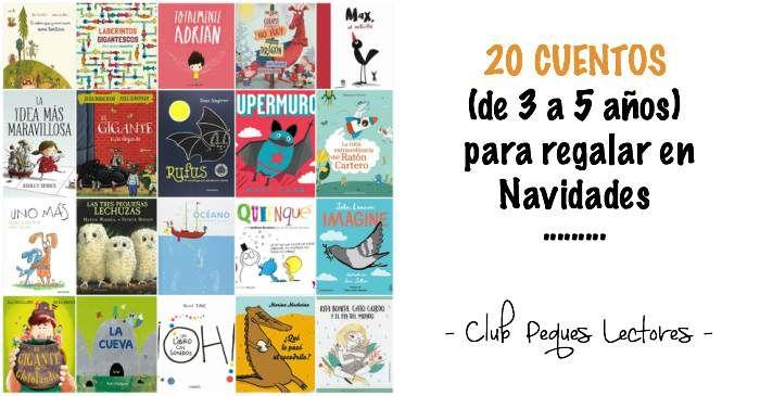Selección de las mejores novedades editoriales para niños de 3 a 5 años o más de edad, cuentos infantiles ideales para regalar estas navidades. Fomentar la lectura.