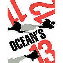 Ocean's Trilogy-  Ocean's Eleven 2001  Ocean's Twelve 2004 Ocean's Thirteen 2007