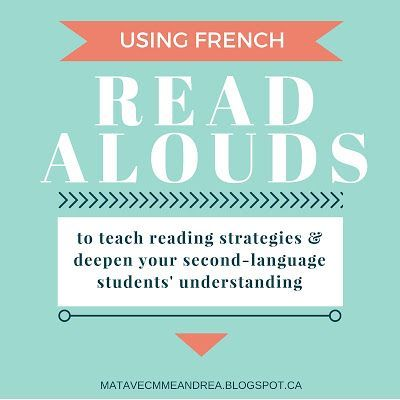 Ideas and examples for using French read-alouds to teach reading strategies…