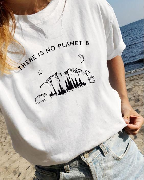 There Is No Planet B Graphic T-Shirt Tee Fashion Clothes Street Style