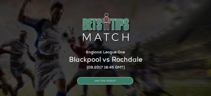 Blackpool vs Rochdale  26.09.2017 | Free betting tips, soccer bets, free soccer tips, h2h, daily football tips, standings, live score, fixtures, highlights