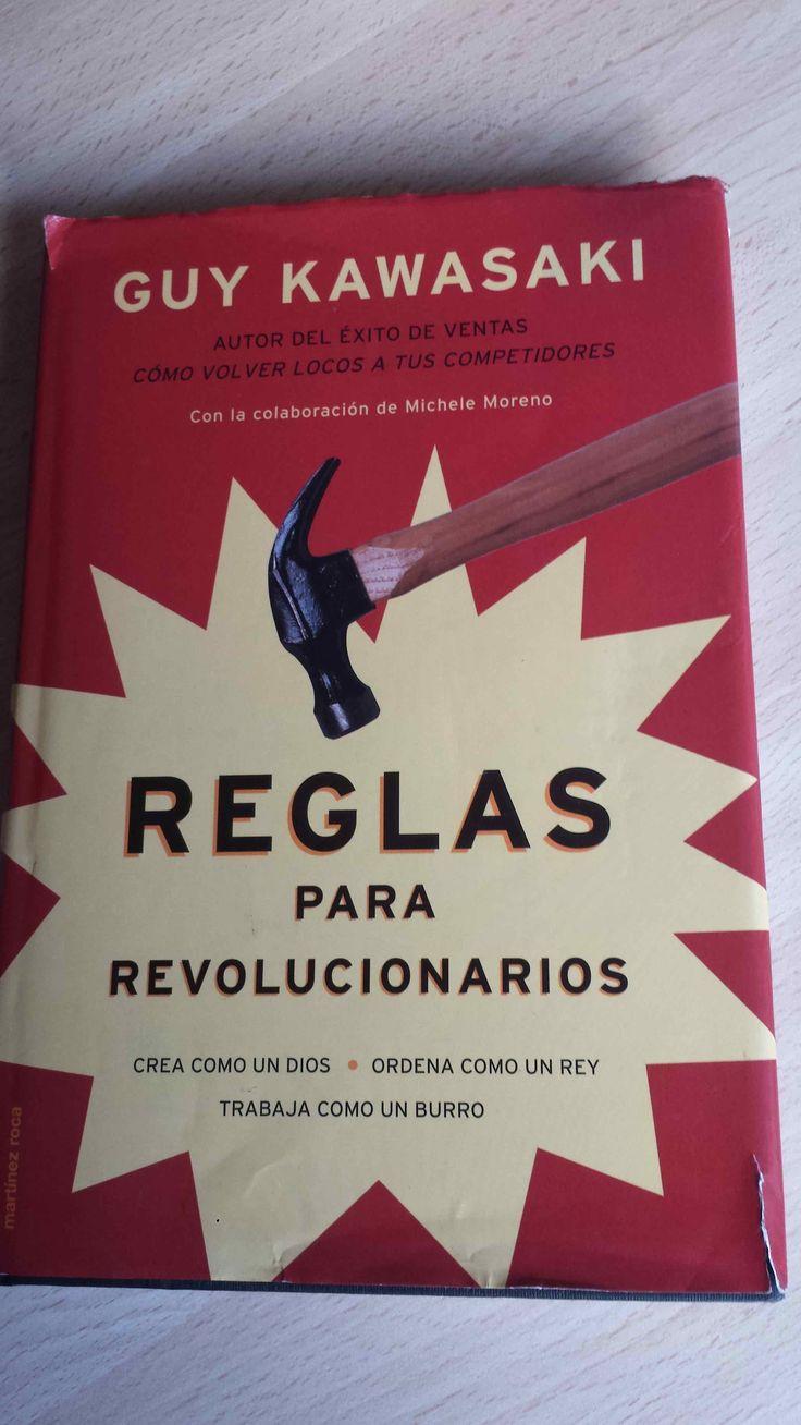 Libro descatalogado de Guy Kawasaki, cómpralo en Ebay: http://www.ebay.es/itm/Reglas-para-revolucionarios-Guy-Kawasaki-libro-de-regalo-/122058790907?hash=item1c6b4557fb:g:ntoAAOSwBw5XRa29