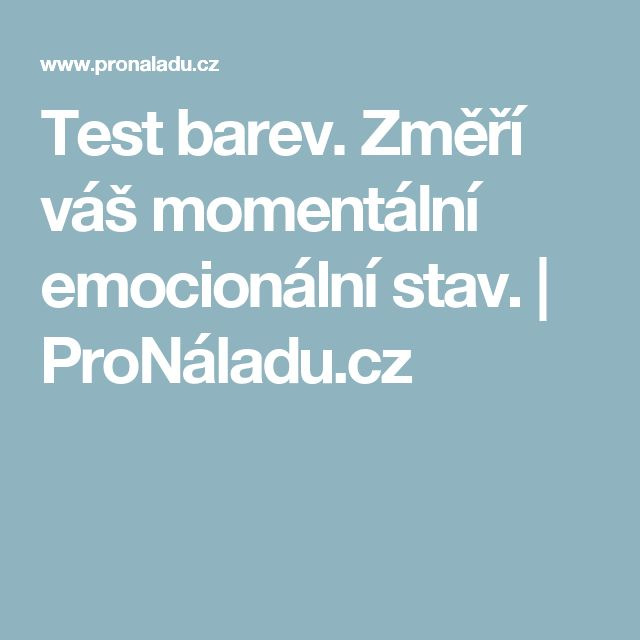 Test barev. Změří váš momentální emocionální stav. | ProNáladu.cz