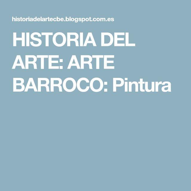 HISTORIA DEL ARTE: ARTE BARROCO: Pintura