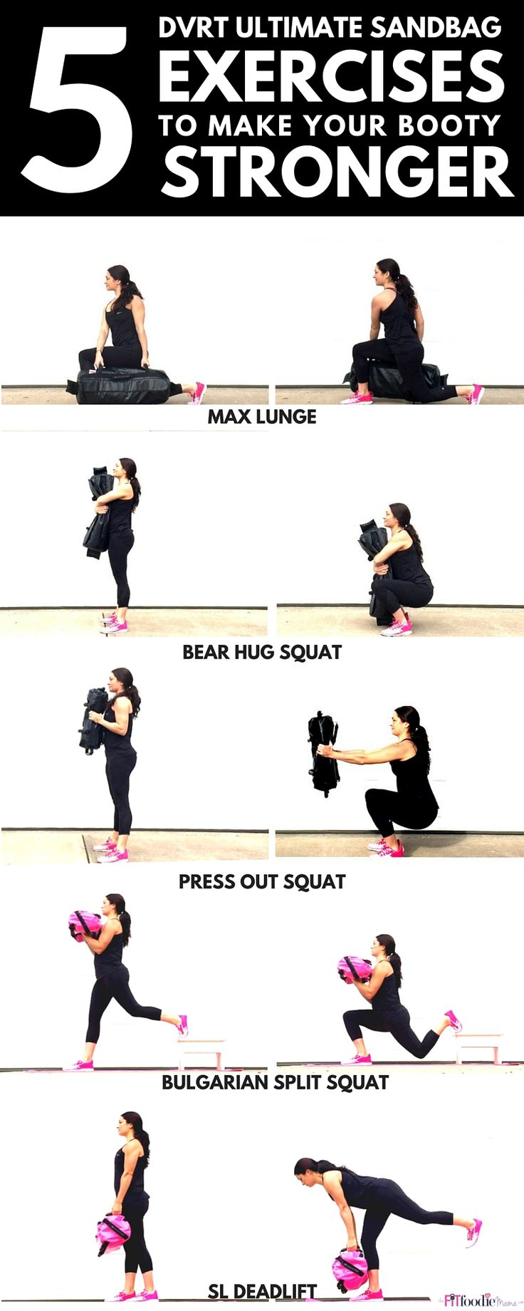 Incorporate these 5 DVRT Ultimate Sandbag Glute Exercises into your routine if you want to get a stronger and more functional butt. TheFitFoodieMama.com