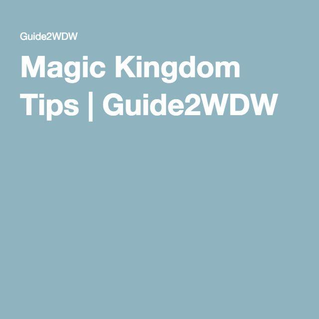 Magic Kingdom Tips | Guide2WDW