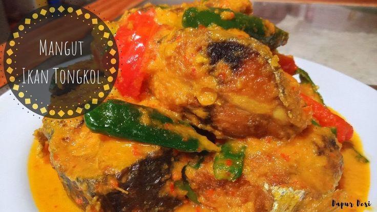 Resep Mangut Ikan Tongkol Super Sedap Makanan Ayam Tandoori Resep