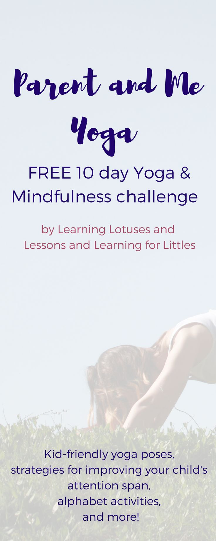 Sign up for the Parent&Me Yoga Challenge from Learning Lotuses & Lessons and Learning for Littles!