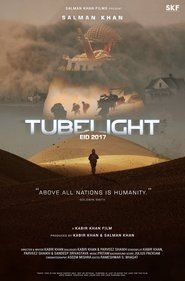 Watch Tubelight (2017) Full Movie Download