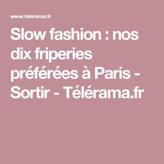 Slow fashion : nos dix friperies préférées à Paris  - Sortir - Télérama.fr