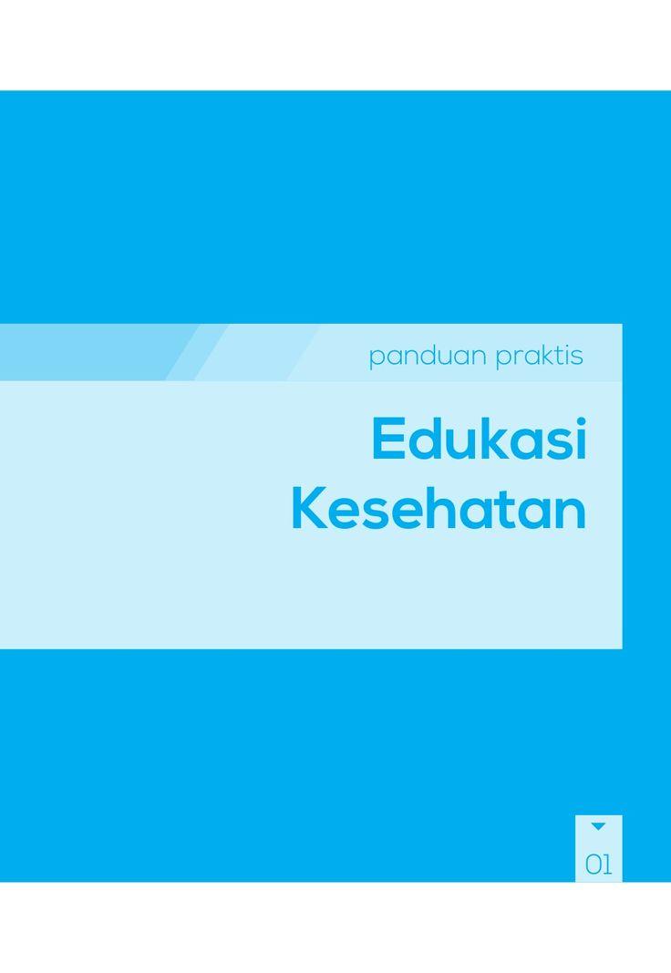 Buku Panduan Praktis BPJS Kesehatan - Edukasi Kesehatan by BPJS Kesehatan RI via slideshare