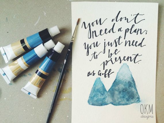 Bob Goff Quote Handlettered Print with Watercolor by OKMdesigns