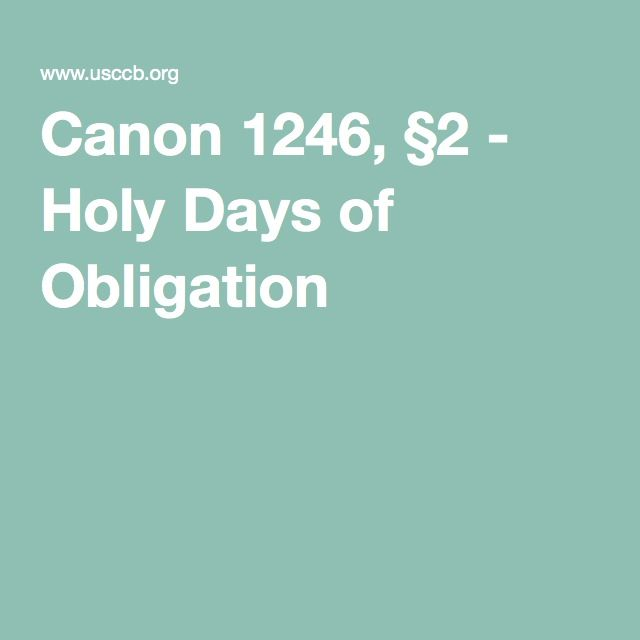 Canon 1246, §2 - Holy Days of Obligation