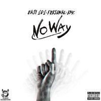 NO WAY! by EASY1o1 on SoundCloud