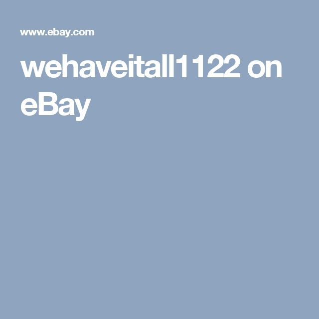 wehaveitall1122 on eBay