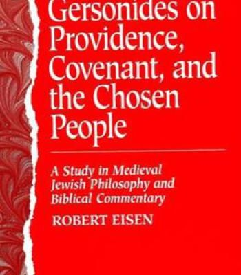 Gersonides On Providence Covenant And The Chosen People: A Study In Medieval Jewish Philosophy PDF