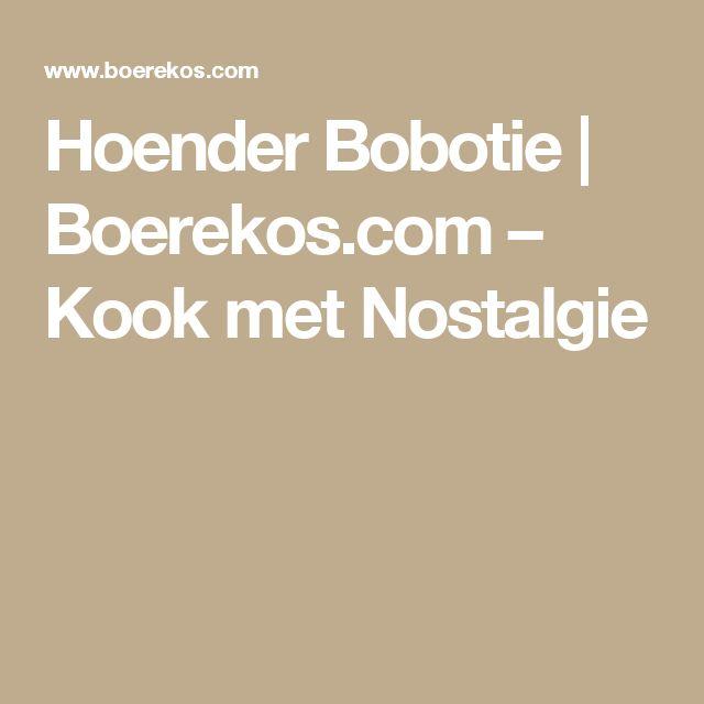 Hoender Bobotie   Boerekos.com – Kook met Nostalgie